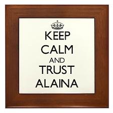 Keep Calm and trust Alaina Framed Tile