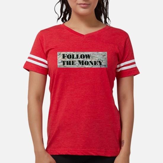 Follow the $$$ T-Shirt