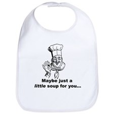 A Little Soup for You... Bib