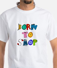Born to Shop Shirt