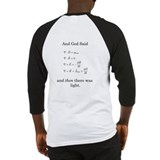 Mathematical god said and there was light Baseball Tee