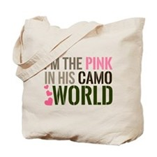 Im the Pink in his Camo World Tote Bag