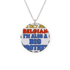 Not Just Belgian Big Brother Necklace