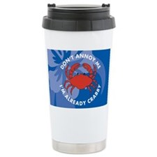 Dont Annoy Me Small Serving Tra Travel Mug