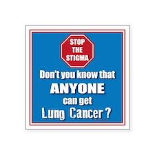 "STOP the Stigma! Anyone can Square Sticker 3"" x 3"""