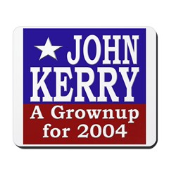 John Kerry: Grownup (Mousepad)