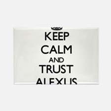 Keep Calm and trust Alexus Magnets