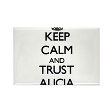 Keep Calm and trust Alicia Magnets