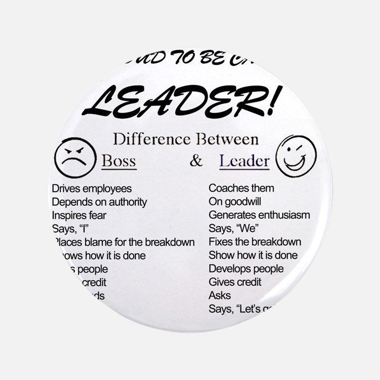 """Proud to be Leader 3.5"""" Button"""