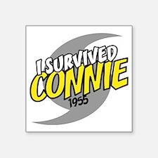 """I Survived Connie H... Square Sticker 3"""" x 3"""""""