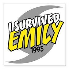 "I Survived Emily Hurrica Square Car Magnet 3"" x 3"""