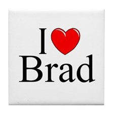 """I Love (Heart) Brad"" Tile Coaster"