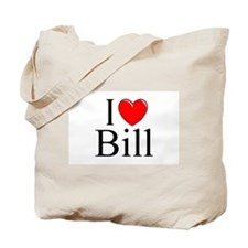 """I Love (Heart) Bill"" Tote Bag"