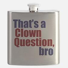 Clown Question, Bro Flask
