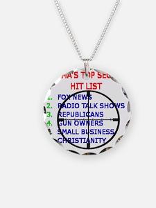 OBAMAS HIT LIST Necklace