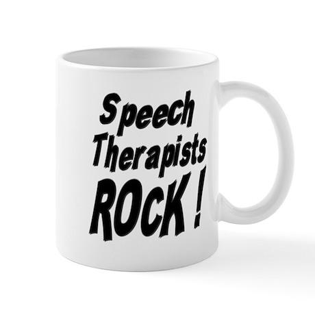 Speech Therapists Rock ! Mug