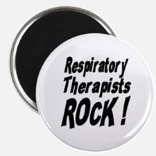 "Respiratory Therapists Rock ! 2.25"" Magnet (100 pa"