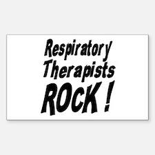 Respiratory Therapists Rock ! Sticker (Rectangular