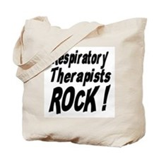 Respiratory Therapists Rock ! Tote Bag
