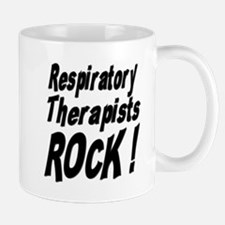 Respiratory Therapists Rock ! Mug