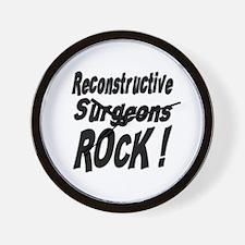 Reconstructive Surgeons Rock ! Wall Clock
