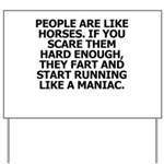 People Are Like Horses Yard Sign