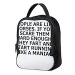 People Are Like Horses Neoprene Lunch Bag