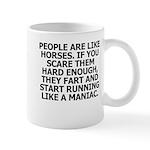 People Are Like Horses Mugs