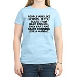 People Are Like Horses T-Shirt