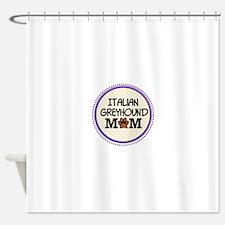 Italian Greyhound Dog Mom Shower Curtain