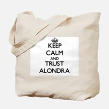 Keep Calm and trust Alondra Tote Bag