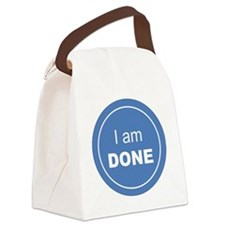 I am Done Canvas Lunch Bag