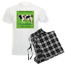 Cow - Think Global Act Local Pajamas