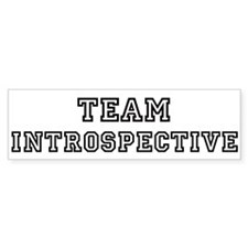 Team INTROSPECTIVE Bumper Bumper Bumper Sticker