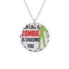Run like zombie is chasing y Necklace