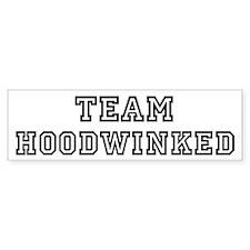 Team HOODWINKED Bumper Bumper Sticker