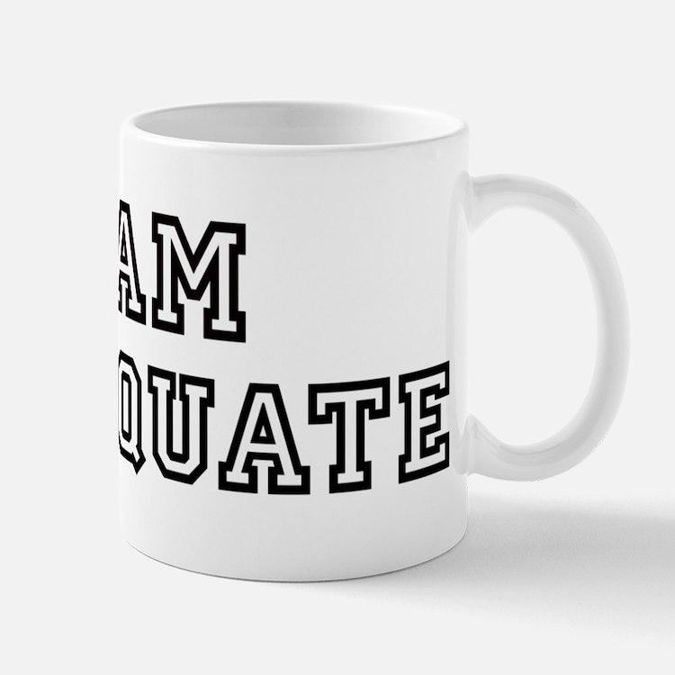 Team INADEQUATE Mug