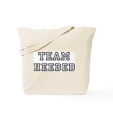 Team HEEDED Tote Bag