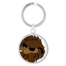 HORSE - LOVE TO BE ME Round Keychain