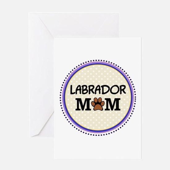 Labrador Dog Mom Greeting Cards