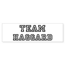 Team HAGGARD Bumper Bumper Sticker