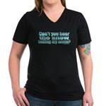 Can't You Hear The Snow? Women's V-Neck Dark T-Shi