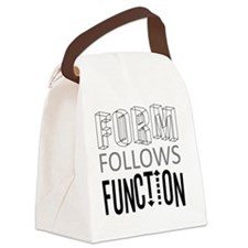 Form Follows Function Canvas Lunch Bag