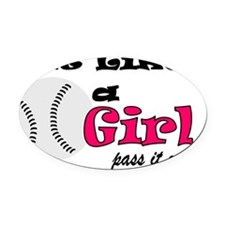 Hit Like A Girl Pass It On Oval Car Magnet
