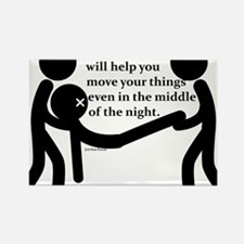 In the middle of the night. Rectangle Magnet