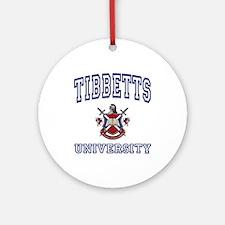 TIBBETTS University Ornament (Round)