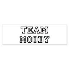 Team MOODY Bumper Bumper Sticker
