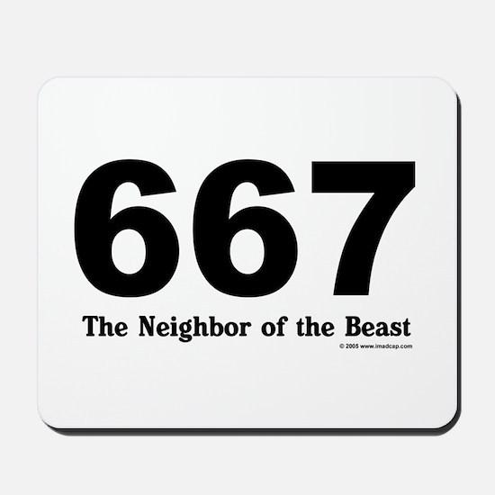 667 Neighbor of the Beast Mousepad