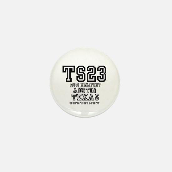 TEXAS - AIRPORT CODES - TS23 - MGM HEL Mini Button
