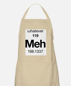 Meh - the Element of Whatever Apron